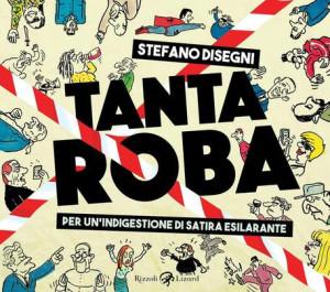 Libro Stefano Disegni 'Tanta Roba'
