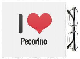 i love pecorino