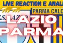 """GLI """"ASPRILLAS"""" con Matteo Caselli e Dario Serventi / LIVE SECONDO TEMPO E COMMENTO A CALDO DI LAZIO-PARMA, COPPA ITALIA (VIDEO)"""