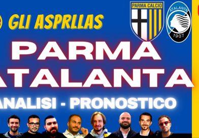 """GLI """"ASPRILLAS"""" con Matteo Caselli e Dario Serventi / ANALISI PRE PARTITA E PRONOSTICO DI PARMA-ATALANTA (VIDEO)"""