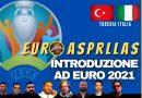 EURO ASPRILLAS / EURO 2021, ANALISI E PRONOSTICI  (Video integrale da diretta streaming)